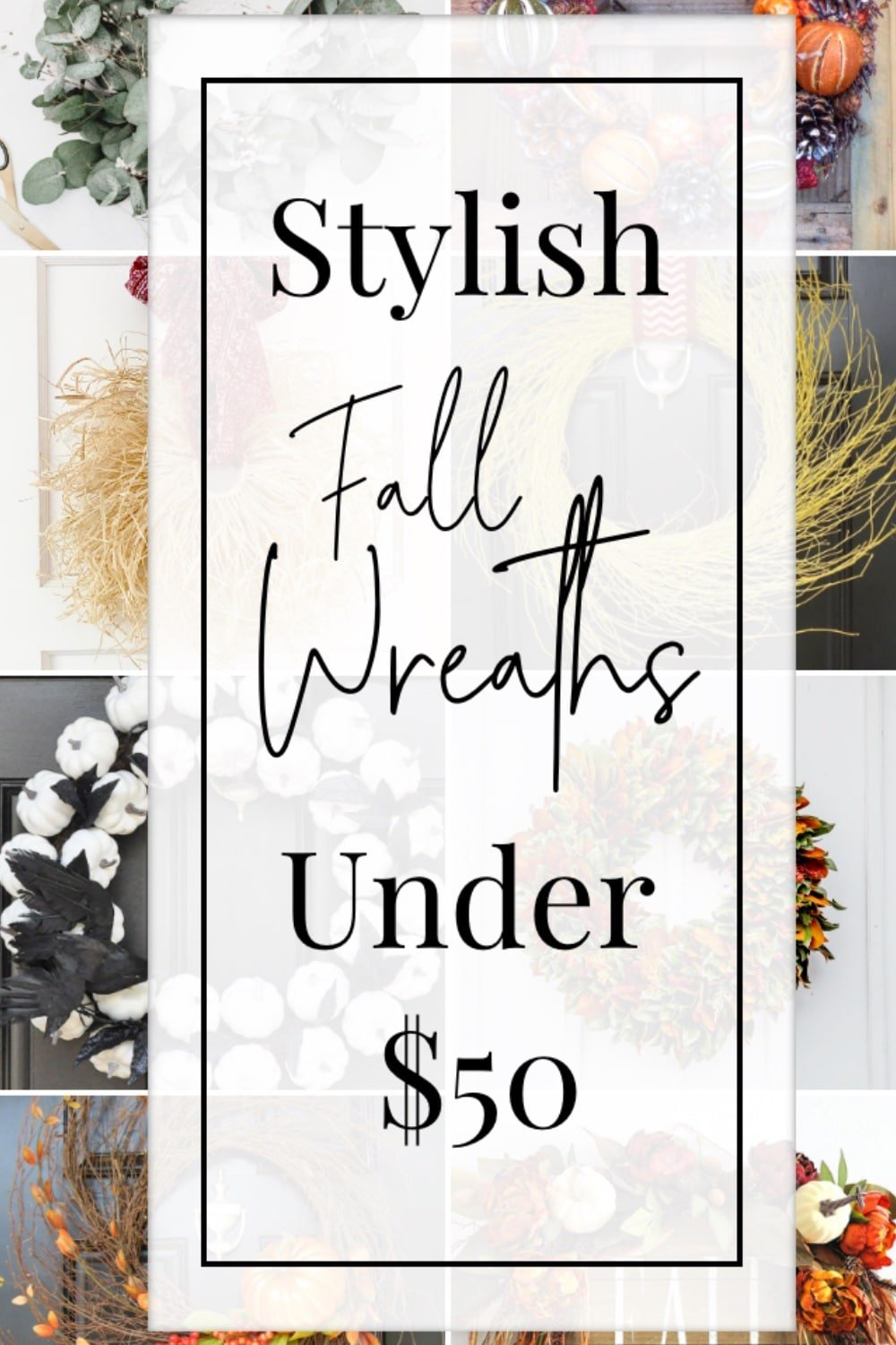 Stylish Yet Affordable Fall Wreaths Under $50