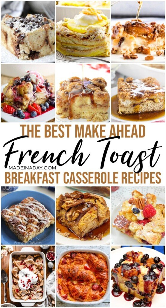 18 Make Ahead Breakfast Casserole French Toast Versions