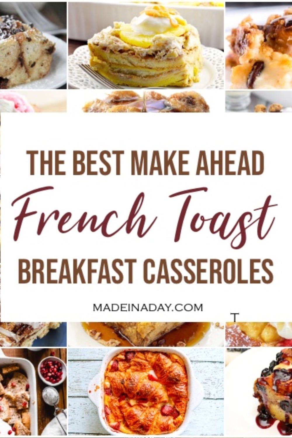 18 Make Ahead Breakfast Casserole French Toast Dishes