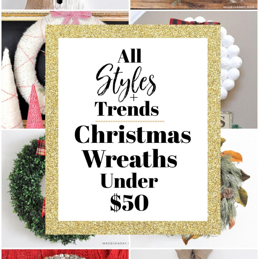 All Decor Trends- Christmas Wreaths Under $50