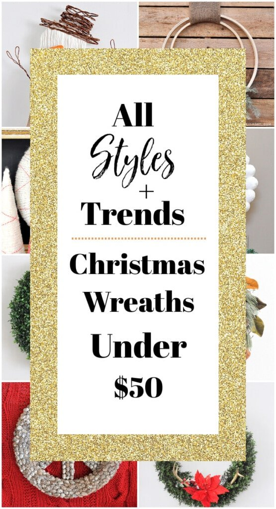 all styles and trends holiday wreaths under $50
