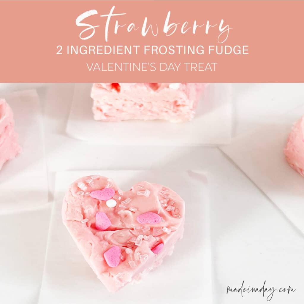 Valentine Strawberry 2 Ingredient Frosting Fudge
