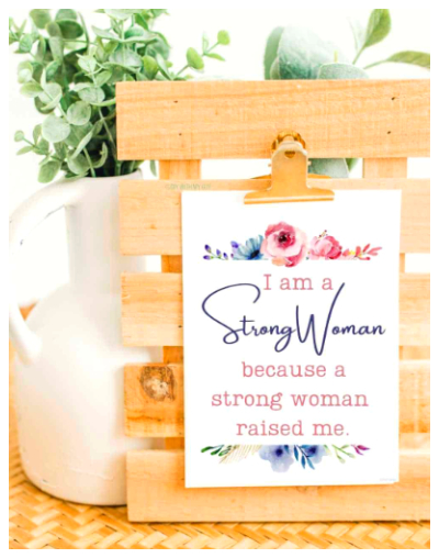 I'm a Strong Woman Mother's Day Printables