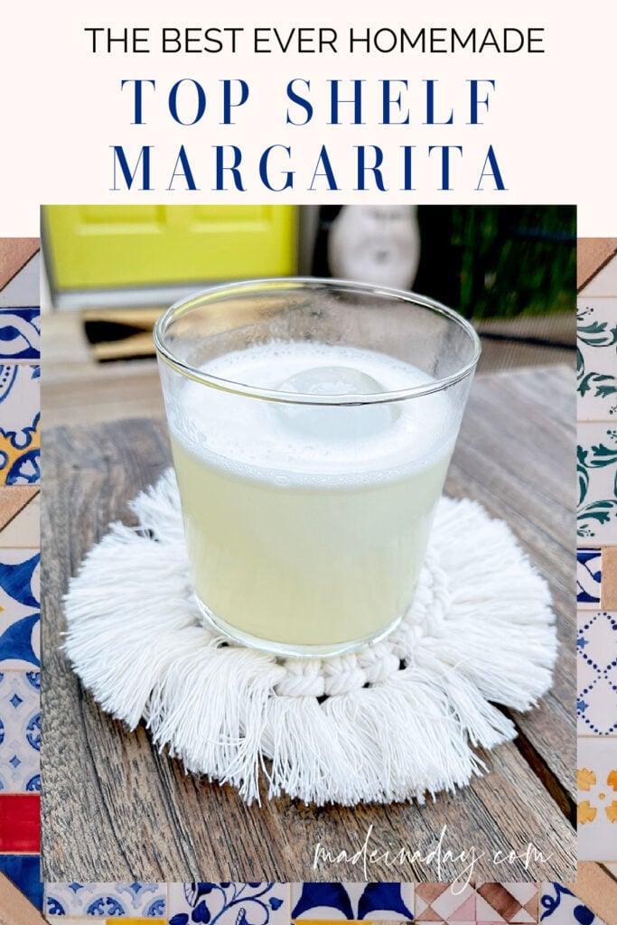 Best Homemade Margarita Recipe