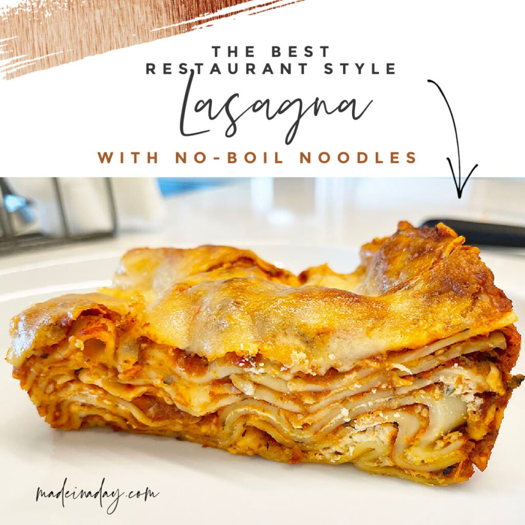 The Best Layering Lasagna with No Boil Noodles