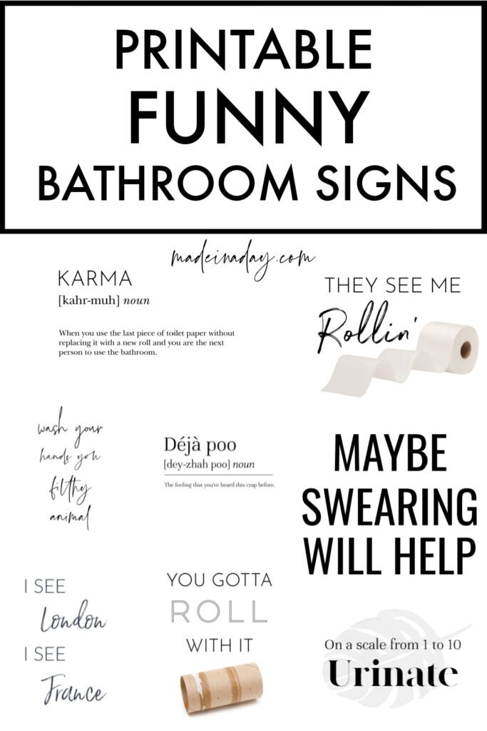 Black and White Hilarious Bathroom Sign Printables